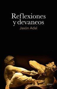 REFLEXIONES Y DEVANEOS