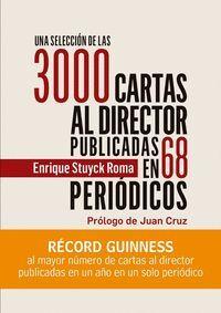 UNA SELECCIÓN DE LAS 3000 CARTAS AL DIRECTOR PUBLICADAS AL AUTOREN 66 PERIÓDICOS