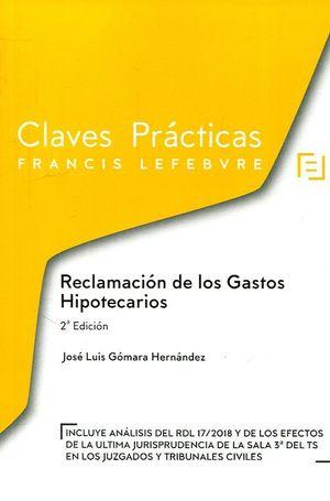 CLAVES PRÁCTICAS RECLAMACIÓN DE LOS GASTOS HIPOTECARIOS