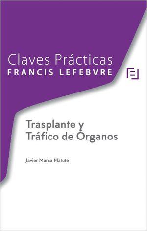CLAVES PRACTICAS. TRASPLANTE Y TRAFICO DE ORGANOS