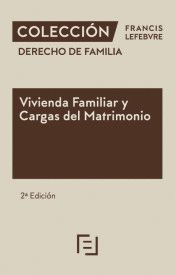 VIVIENDA FAMILIAR Y CARGAS DEL MATRIMONIO