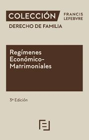 REGÍMENES ECONÓMICO-MATRIMONIALES