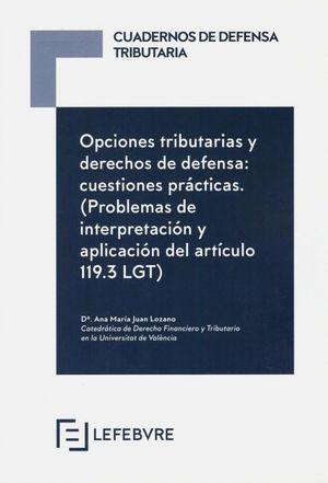 OPCIONES TRIBUTARIAS Y DERECHOS DE DEFENSA: CUESTIONES PRÁCTICAS