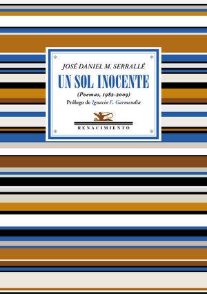 UN SOL INOCENTE (POEMAS, 1982-2009)