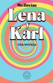 LENA Y KARL. UNA NOVELA