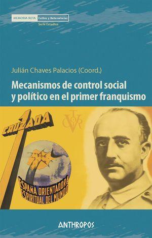 MECANISMOS DE CONTROL SOCIAL Y POLÍTICO EN EL PRIMER FRANQUISMO