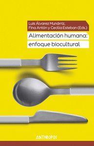 ALIMENTACION HUMANA: ENFOQUE BIOCULTURAL