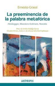 LA PREEMINENCIA DE LA PALABRA METFÓRICA