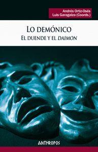 LO DEMONICO. EL DUENDE Y EL «DAIMON»