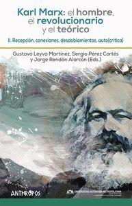 KARL MARX: EL HOMBRE, EL REVOLUCIONARIO Y EL TEORICO II