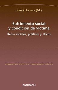 SUFRIMIENTO SOCIAL Y CONDICION DE VICTIMA