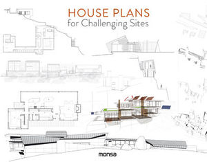 HOUSE PLANS FOR CHALLENGING SITES