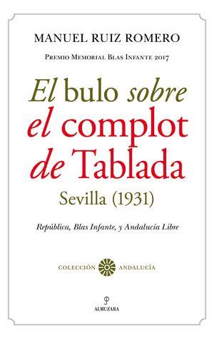 EL BULO SOBRE EL COMPLOT DE TABLADA (SEVILLA, 1931)
