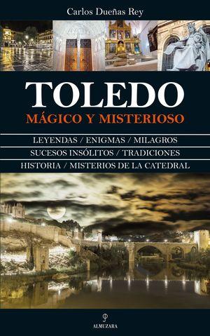 TOLEDO MAGICO Y MISTERIOSO