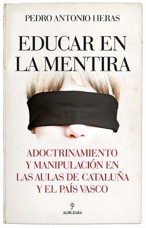 EDUCAR EN LA MENTIRA