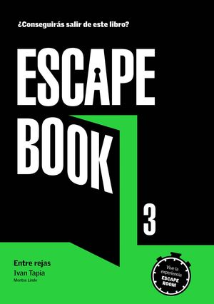 ESCAPE BOOK 3 ENTRE REJAS