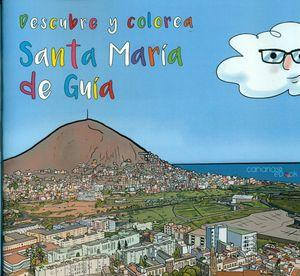 DESCUBRE Y COLOREA SANTA MARÍA DE GUIA