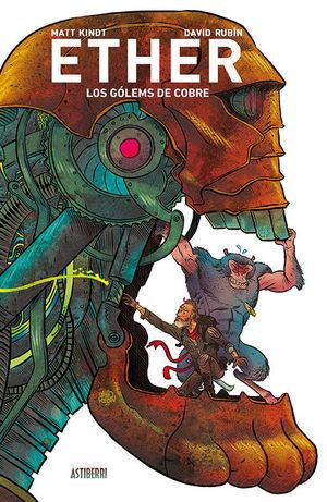 ETHER 2 LOS GOLEMS DE COBRE
