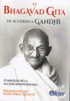 EL BHAGAVAD GITA DE ACUERDO A GANDHI
