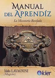 MANUAL DEL APRENDIZ. LA MASONERÍA REVELADA