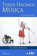 TODOS HACEMOS MUSICA. UN CAMINO DE INCLUSIÓN