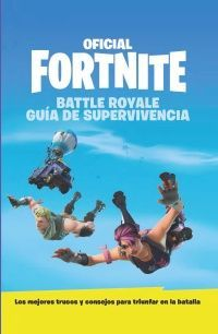 GUÍA DE SUPERVIVENCIA OFICIAL DE FORTNITE