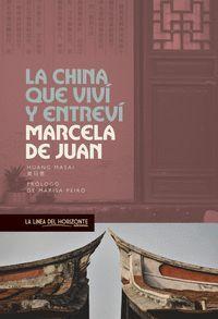 LA CHINA QUE VIVI Y ENTREVI
