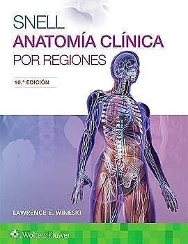 SNELL ANATOMIA CLINICA POR REGIONES