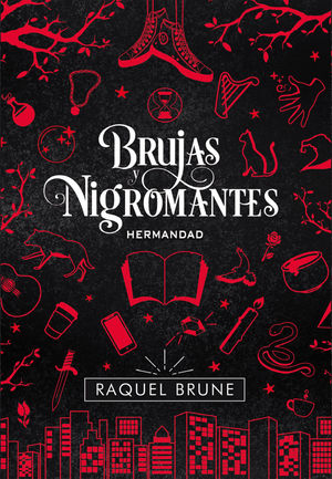 BRUJAS Y NIGROMANTES. HERMANDAD
