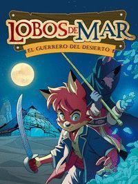EL GUERRERO DEL DESIERTO. LOBOS DE MAR, 4