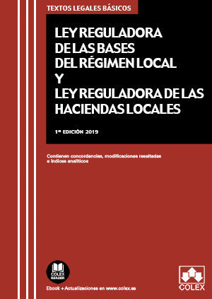 LEY DE BASES DE RÉGIMEN LOCAL Y LEY REGULADORA DE HACIENDAS LOCALES