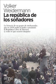 LA REPUBLICA DE LOS SOÑADORES