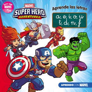 MARVEL SUPER HERO ADVENTURES / APRENDE LAS LETRAS. (LEO CON MARVEL - NIVEL 1 PLUS)