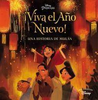 ¡VIVA EL AÑO NUEVO!. UNA HISTORIA DE MULÁN