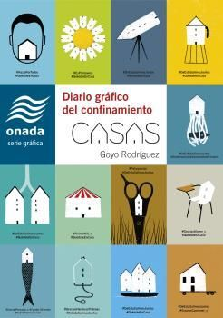 CASAS. DIARIO GRÁFICO DEL CONFINAMIENTO
