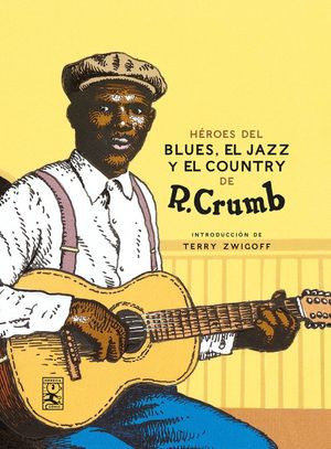 HÉROES DEL BLUES, EL JAZZ Y EL COUNTRY