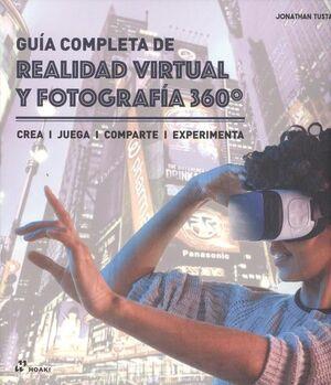 GUÍA COMPLETA DE REALIDAD VIRTUAL Y FOTOGRAFÍA 360º