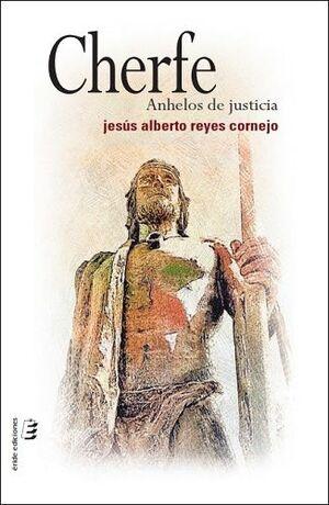 CHERFE. ANHELOS DE JUSTICIA