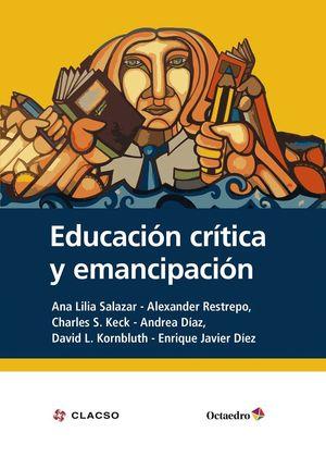 EDUCACIÓN CRÍTICA Y EMANCIPACIÓN