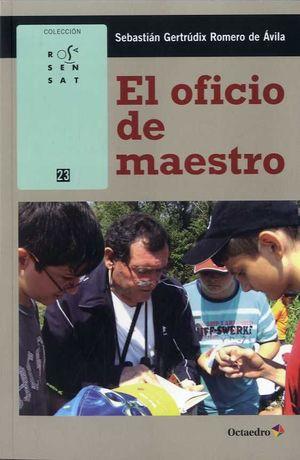 EL OFICIO DEL MAESTRO