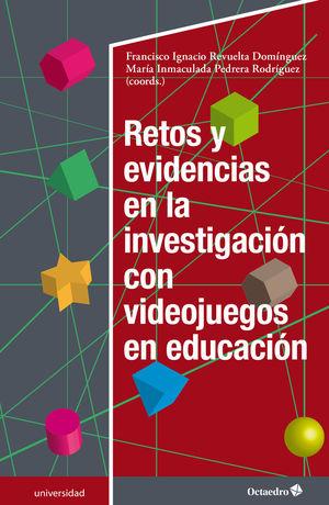 RETOS Y EVIDENCIAS EN LA INVESTIGACIÓN CON VIDEOJUEGOS EN EDUCACIÓN
