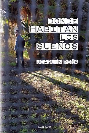 DONDE HABITAN LOS SUEÑOS
