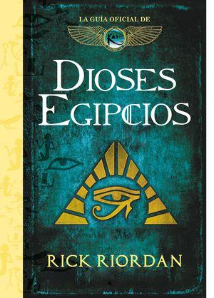 DIOSES EGIPCIOS. LA GUIA OFICIAL