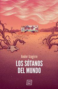 LOS SÓTANOS DEL MUNDO