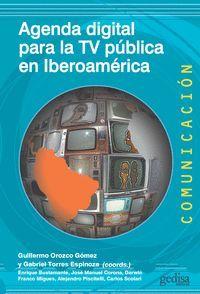 AGENDA DIGITAL PARA LA TV PÚBLICA EN IBEROAM�RICA