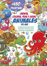 ANIMALES DEL MAR. MONTA, COLOREA, PEGA Y JUEGA