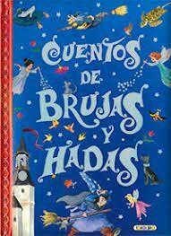 CUENTOS DE BRUJAS Y HADAS