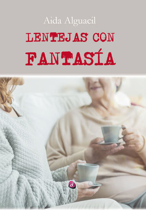 LENTEJAS CON FANTASÍA
