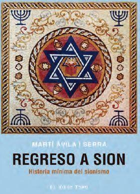 REGRESO A SION. HISTORIA MINIMA DEL SIONISMO
