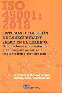 ISO 45001 2018 SISTEMAS DE GESTIÓN DE LA SEGURIDAD Y SALUD EN EL TRABAJO